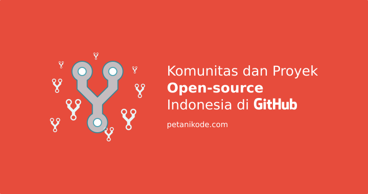 Kumpulan 101+ Link Repositori dan Komunitas Open-source Indonesia di